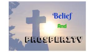 Belief And Prosperity